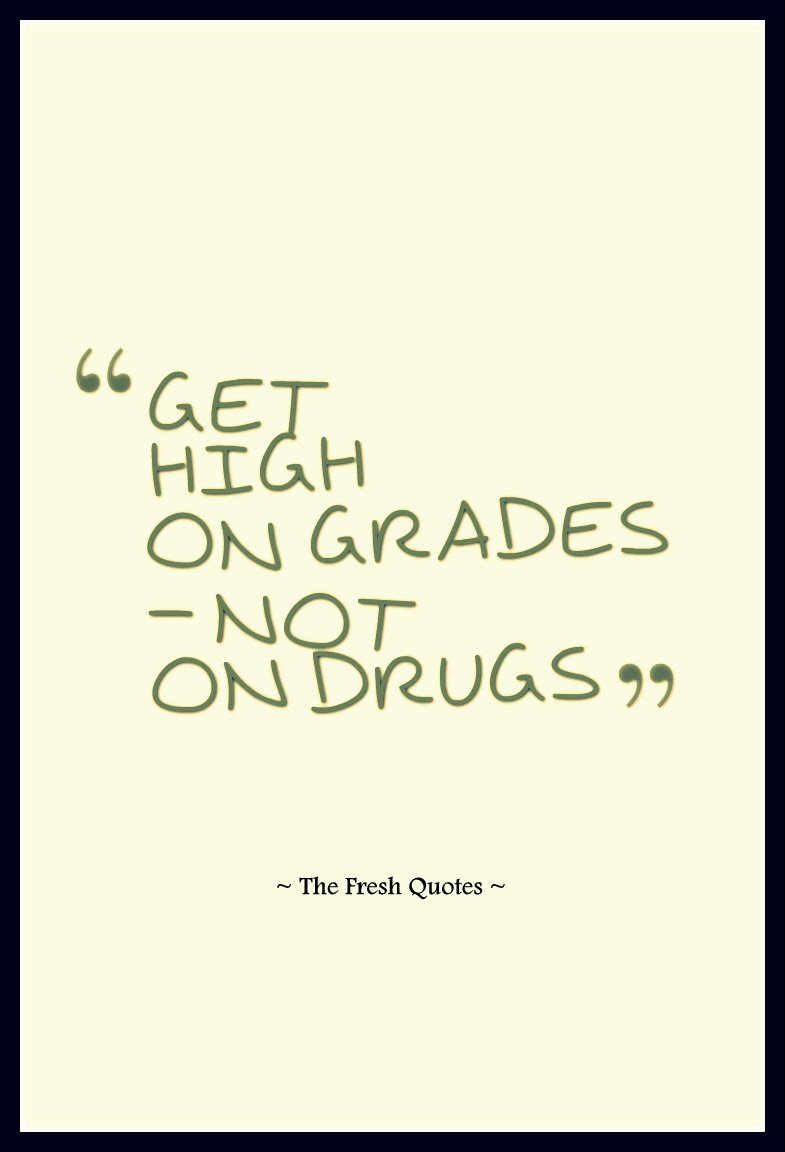 Quotes About High On Drugs 21 Quotes