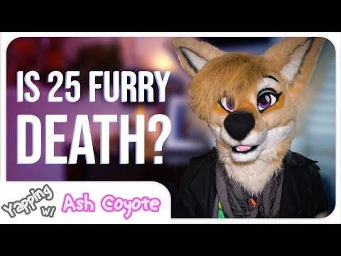 Is 25 Furry Death? Debunking the Myth - Yapping with Ash - Ash Coyote