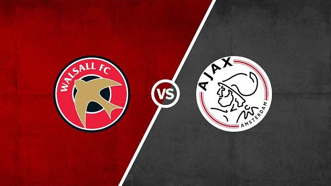 Watch Live: Walsall v Ajax