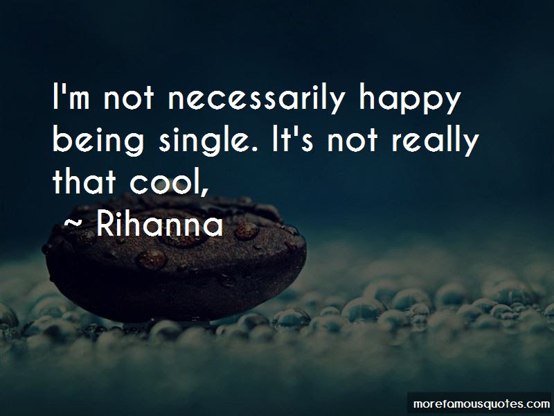 Quotes About Being Happy Single Top 22 Being Happy Single Quotes