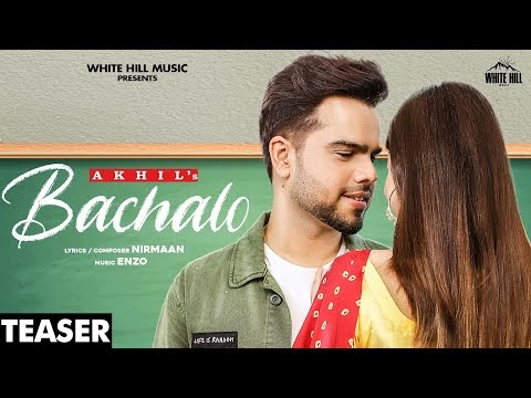 AKHIL : Bachalo (Teaser) Nirmaan | Rumman Ahmed | Releasing on 27th Oct | White Hill Music