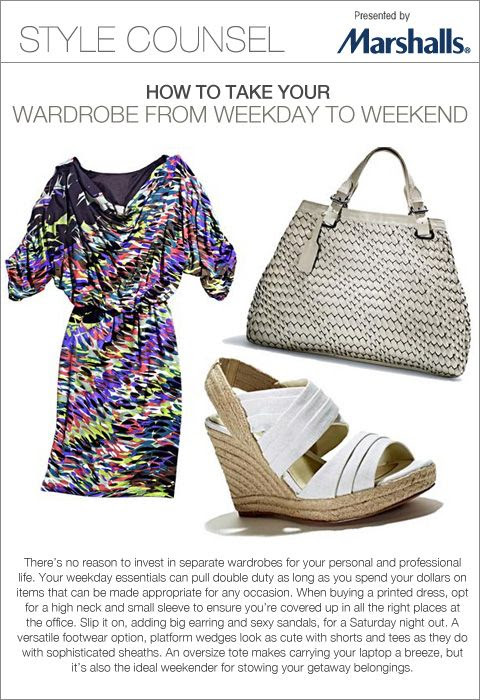 There's no need to invest in separate wardrobes for your personal and professional life. Your weekday essentials can pull double duty as long as you spend your dollars on items that can be made appropriate for any occasion. - How To Take Your Wardrobe From Weekday to Weekend
