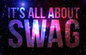 IT'S ALL ABOUT A SWAG ♥
