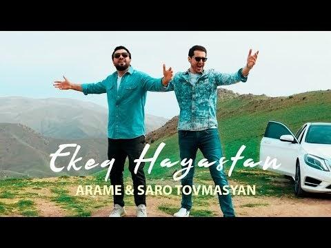 Arame - Saro Tovmasyan - Ekeq Hayastan - Official Music Video 2019 4K