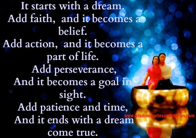 It Starts With A Dream Wisdom Quotes Stories