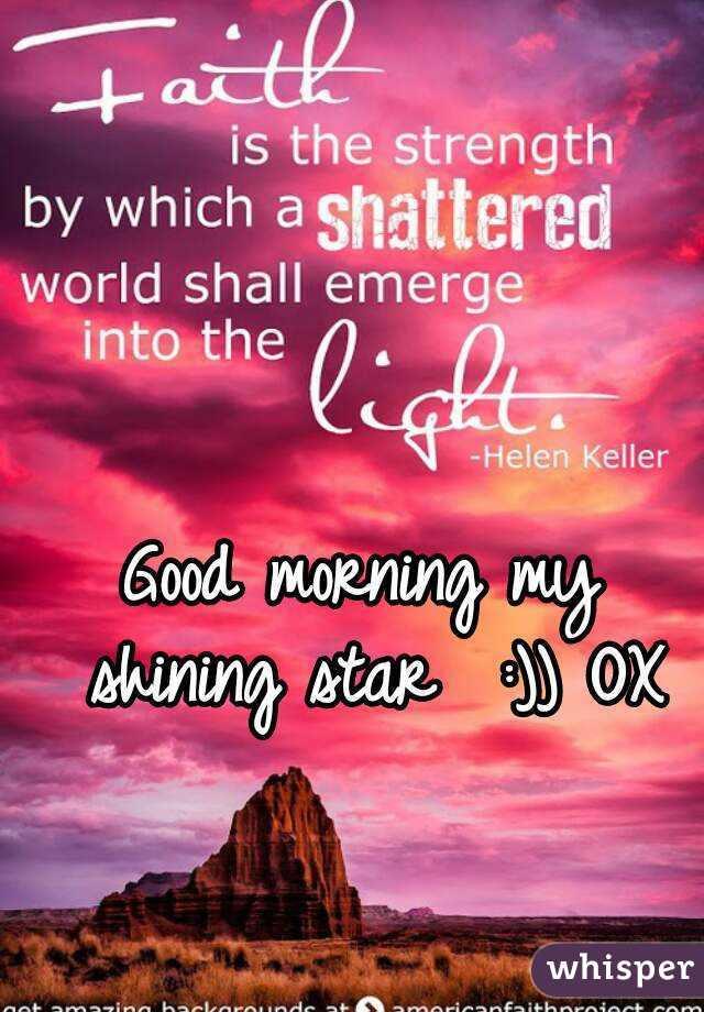 Good Morning My Shining Star Ox