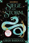 Siege and Storm (Grisha Trilogy Series #2)