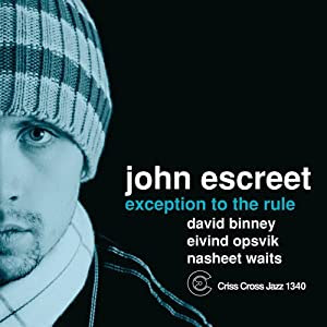 John Escreet - Exception to the Rule cover