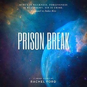 Prison Break by Rachel Ford