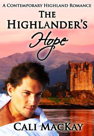 The Highlander's Hope - A Contemporary Highland Romance
