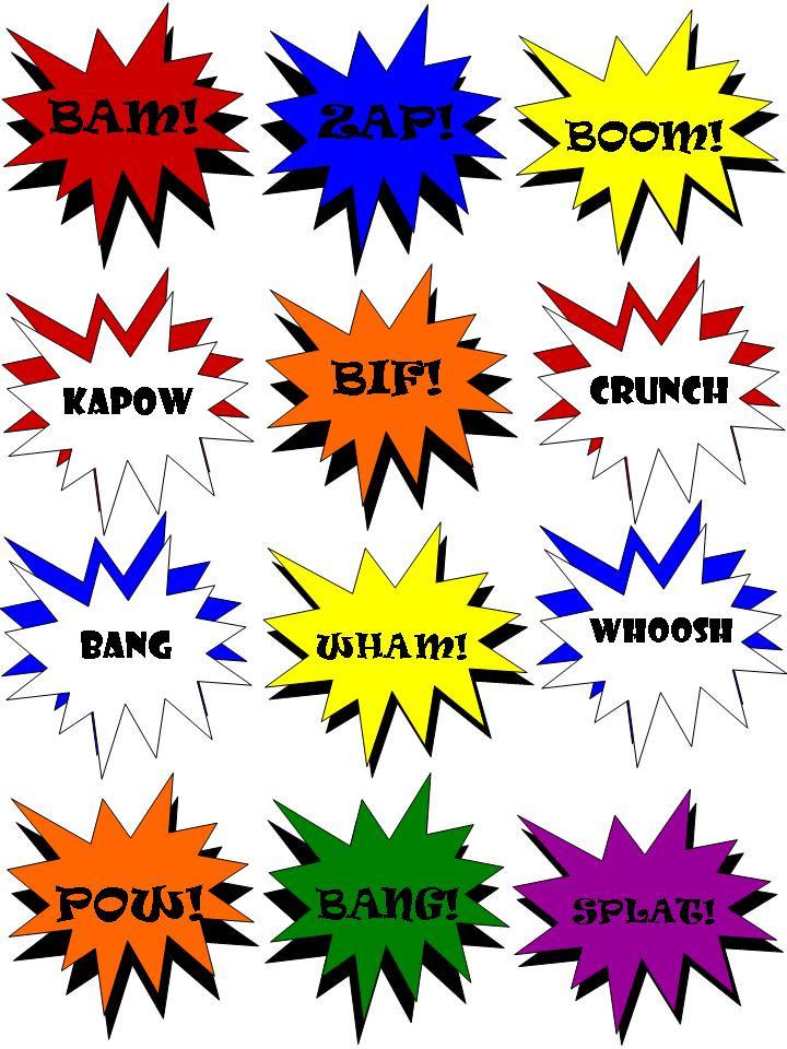 Bam, Kapow, Bif, Crunch, Bang, Wham, Whoosh, Zap, Boom