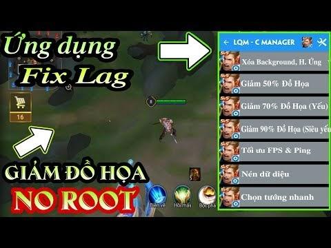 Phần Mềm Fix Lag Liên Quân Mobile Giảm đồ họa game, Tối ưu FPS, Tăng tốc Cho Mọi Android - NO ROOT