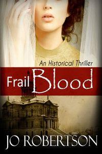 Frail Blood by Jo Robertson
