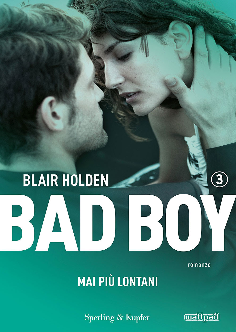 Bad boy 3 mai più lontani