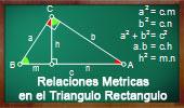 Relaciones Métricas en el Triangulo Rectángulo, Teoremas y Problemas.