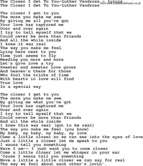 Song The Closer I Get To You Lyrics