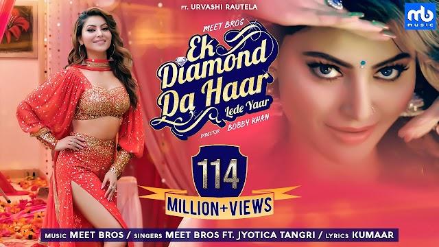 Ek Diamond Da Haar Lede Yaar Lyrics- Meet Bros ft. Jyotica Tangri | Urvashi Rautela
