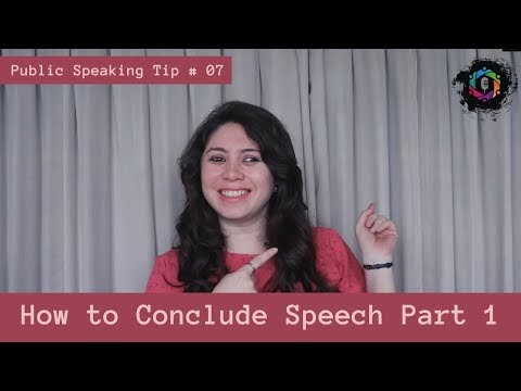 Public Speaking Tips: How to conclude your speeches | Nancy Shah | Part-4