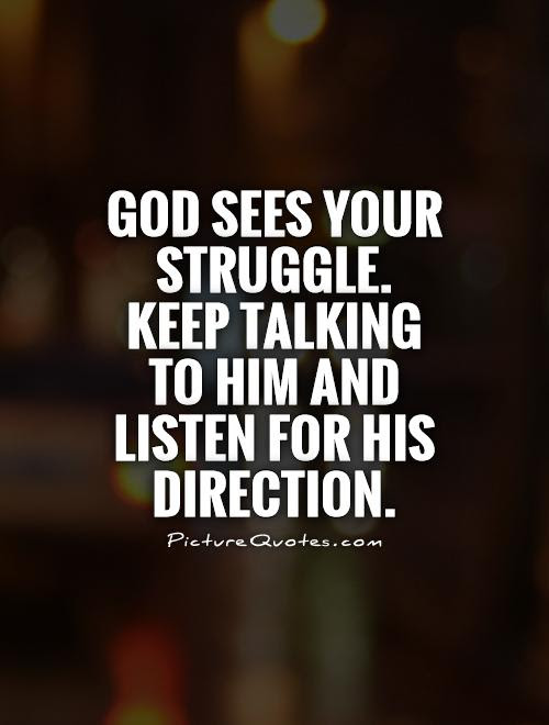 Quotes About Struggle 548 Quotes
