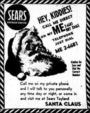 The Santa Tracker tradition started with this Sears ad, which instructed children to call Santa on what turned out to be a secret military hotline. Kids today can call 1-877 HI-NORAD (1-877-446-6723) to talk to NORAD staff about Santa's exact location.