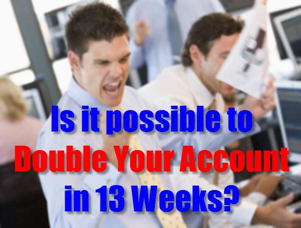 有可能在几周内将您的帐户加倍吗