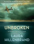 Book Cover Image. Title: Unbroken (The Young Adult Adaptation):  An Olympian's Journey from Airman to Castaway to Captive, Author: Laura Hillenbrand