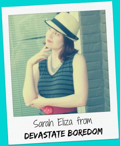Sarah Eliza of Devastate Bordeom
