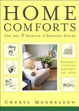 Home comforts: the art and science of keeping house [Book]