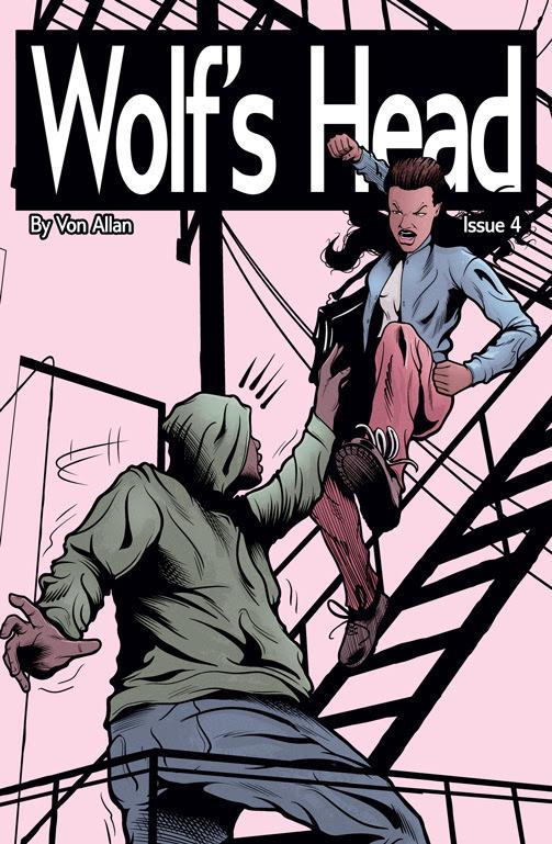Wolf's Head Issue 4 Written and Illustrated by Von Allan