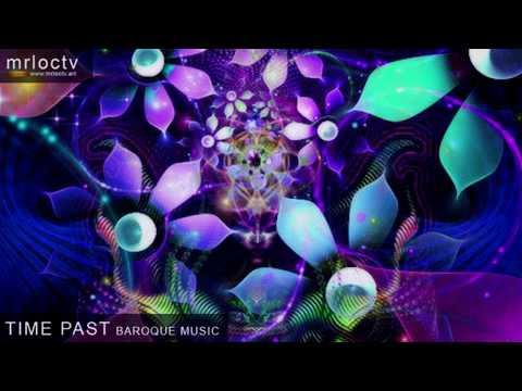 Thời gian đã qua - Time past | Baroque - Music