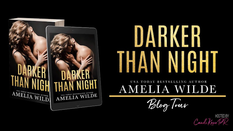 Release Blitz: Darker Than Night by Amelia Wilde