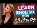 Learn English With Friends: Ross' Beautiful Cousin
