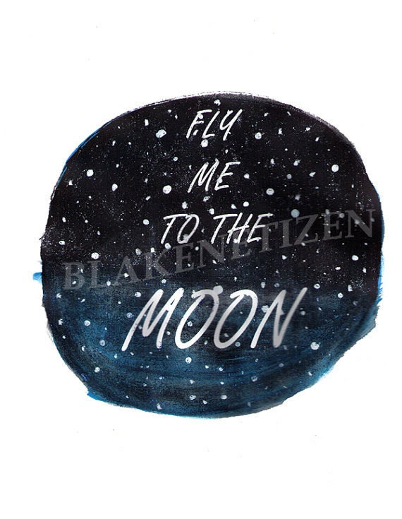 Fly Me to the Moon Space Art Print on 8.5 x 11 Card Stock