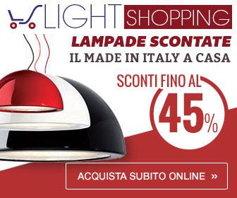 Light Shopping - Lampade scontate fino al 45%. Il made in Italy a casa