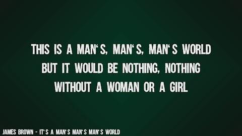 This Is A Mans World James Brown Lyrics
