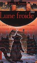http://lesvictimesdelouve.blogspot.fr/2011/10/lune-froide-de-dean-koontz.html