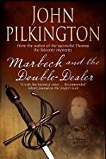 Marbeck and the Double-Dealer by John Pilkington
