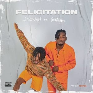 "Highschool Friends And Co-Prefects DJ Voyst & Joeboy Set To Drop A Brand-new Single Titled ""Felicitation"""