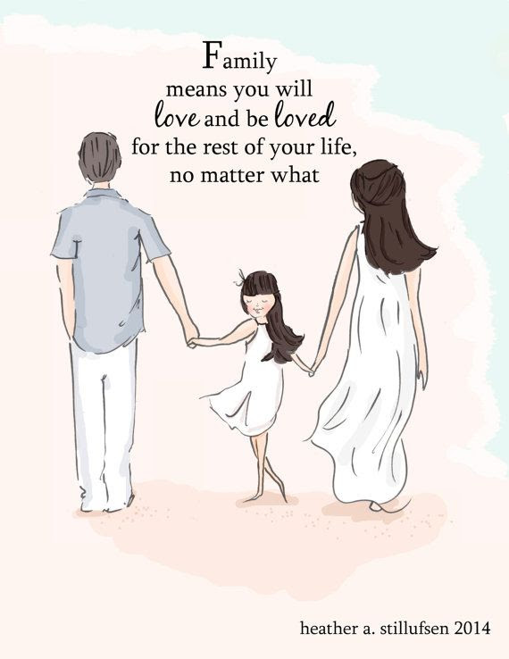 Family Means You Will Love And Be Loved For The Rest Of Your Life