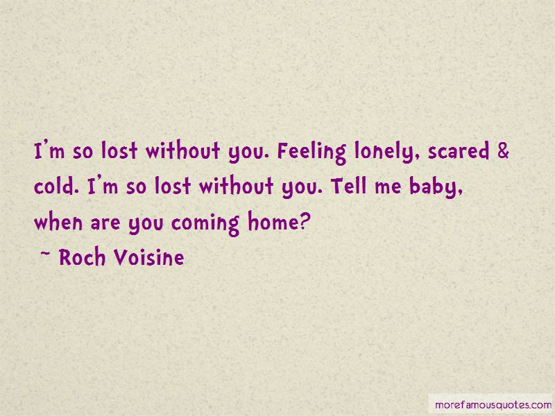 Im So Lost Without You Quotes Top 35 Quotes About Im So Lost
