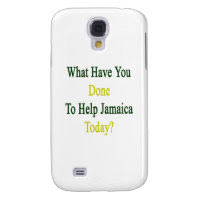 What Have You Done To Help Jamaica Today Galaxy S4 Cover