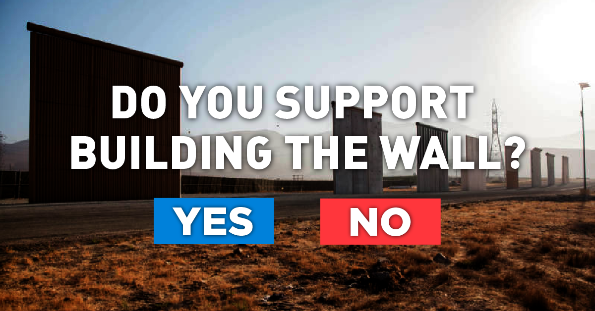 Image result for Do You Support The Wall?