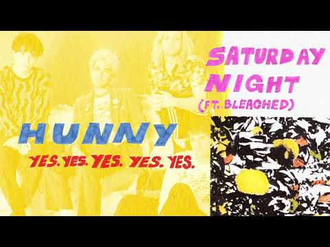 "HUNNY - New Song ""Saturday Night"""