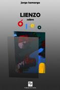 V. Lienzo sobre óleo, de Jorge Tamargo