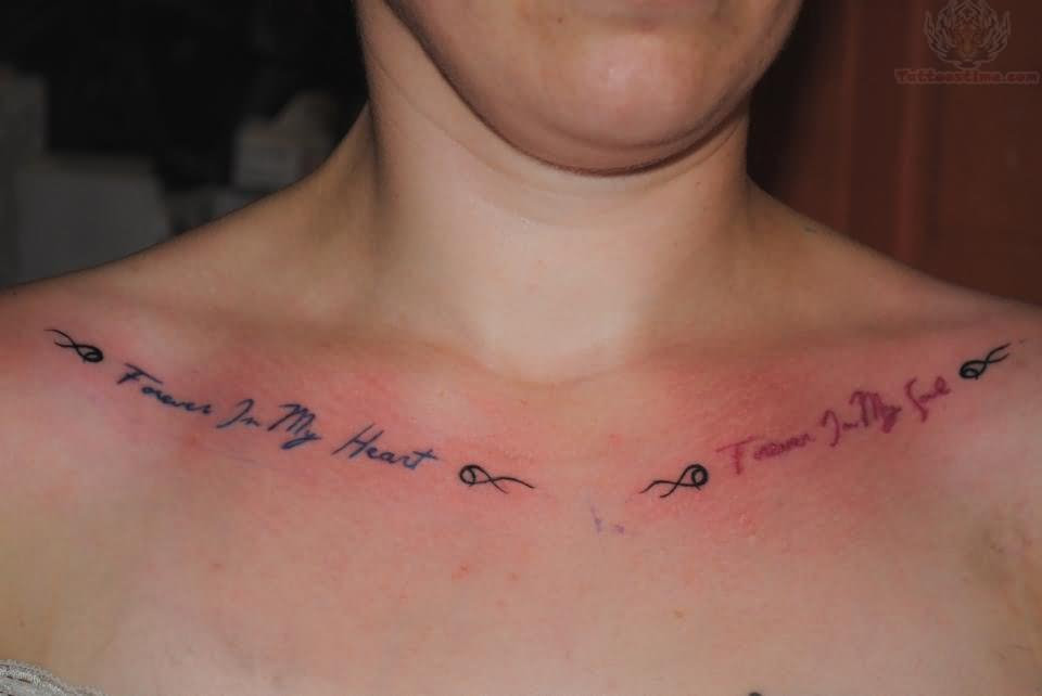 You Will Be In My Heart Always Collarbone Tattoo
