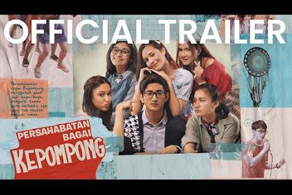 Download Film - Persahabatan Bagai Kepompong (2021) Full Movie