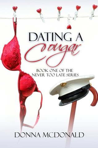 Dating A Cougar (Never Too Late #1)