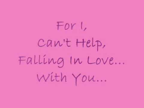 Elvis Presley I Cant Help Falling In Love With You Lyrics Youtube