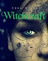 Witchcraft (Witchblood, #2).