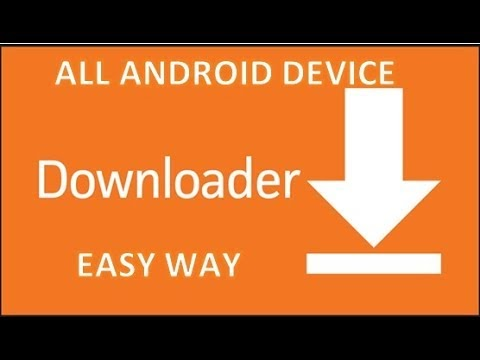 how to get downloader app on All Android Device, Easiest Way